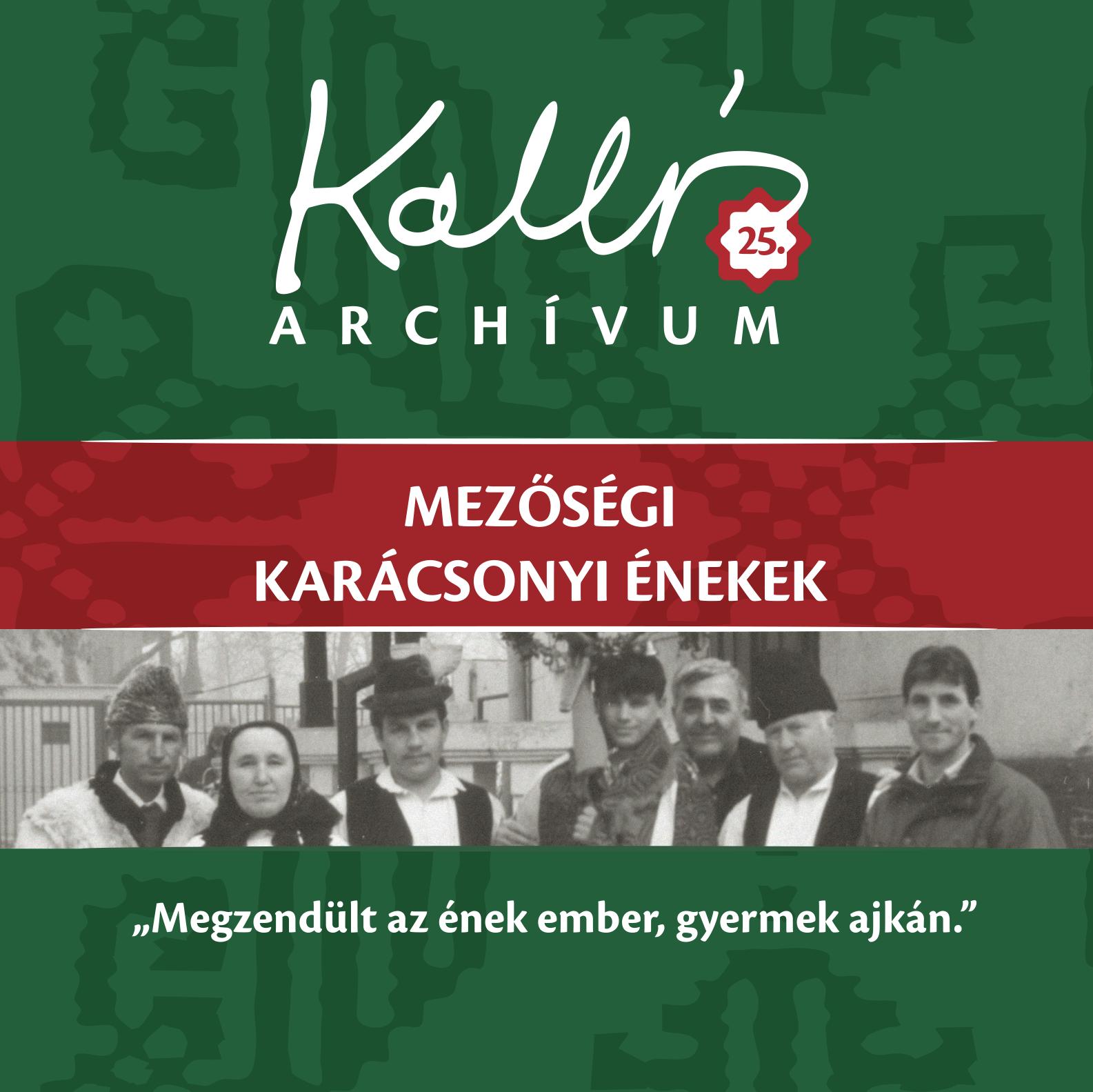 Kallós Archívum 25. – Mezőségi karácsonyi énekek