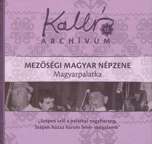 Kallós Archívum 12. – Magyarpalatka