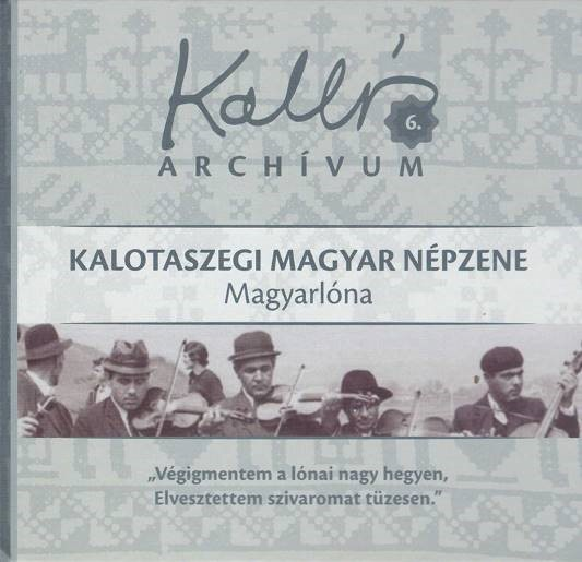 Kallós Archívum 6. – Magyarlóna